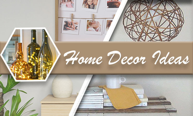 10 Super Cool Low - Budget DIY Decor Ideas for a Fantastic Home Makeover