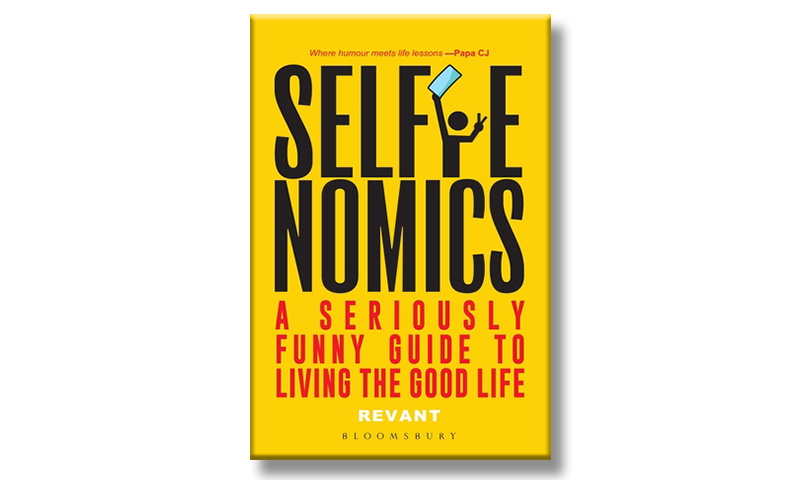Selfienomics: A Seriously Funny Guide To Living The Good Life